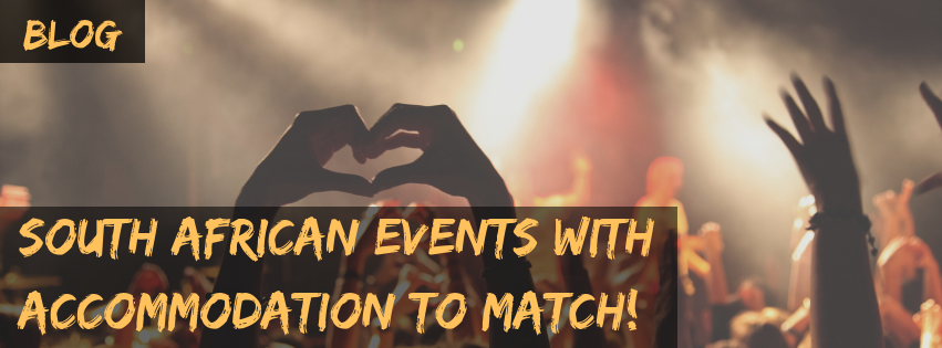 South African Events With Accommodation To Match!